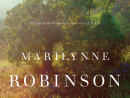 LilaMarilynne RobinsonOne of the most skilled living American authors, Robinson continues her series of novels set in Gilead, Iowa, which began with the Pulitzer Prize-winning Gilead and 2008's Home. The author's work quietly but powerfully plumbs the depths of spirituality, family and survival.BD7.3, available at www.amazon.com.
