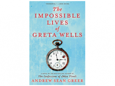 The Impossible Lives of Greta Wells